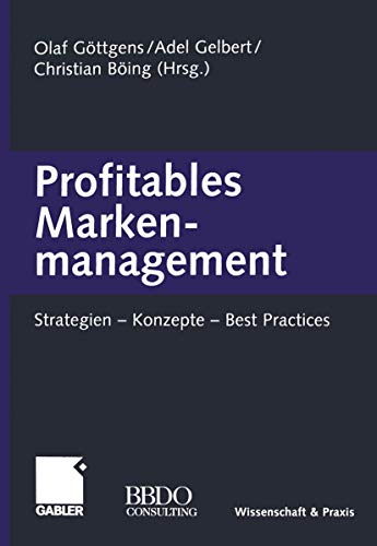 9783409124911: Profitables Markenmanagement: Strategien  -  Konzepte  -  Best Practices