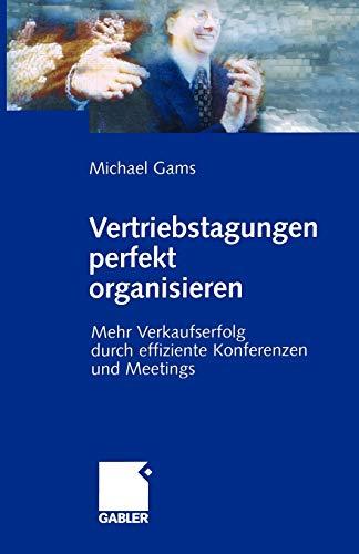 Vertriebstagungen perfekt organisieren: Michael Gams