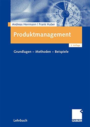 9783409125505: Produktmanagement: Grundlagen - Methoden - Beispiele