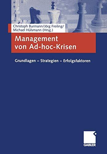 9783409125741: Management von Ad-hoc-Krisen: Grundlagen  Strategien  Erfolgsfaktoren