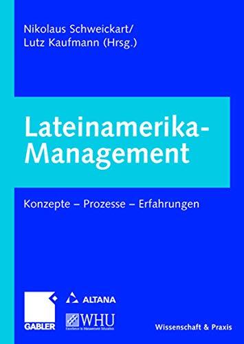 9783409125857: Lateinamerika-Management: Konzepte  -  Prozesse  -  Erfahrungen