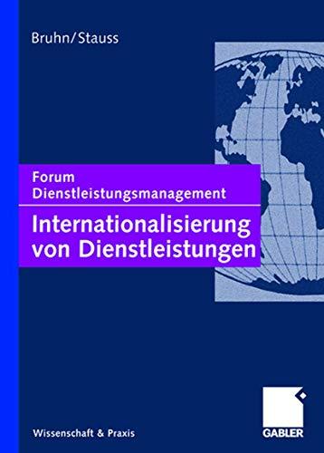 9783409126649: Internationalisierung von Dienstleistungen: Forum Dienstleistungsmanagement
