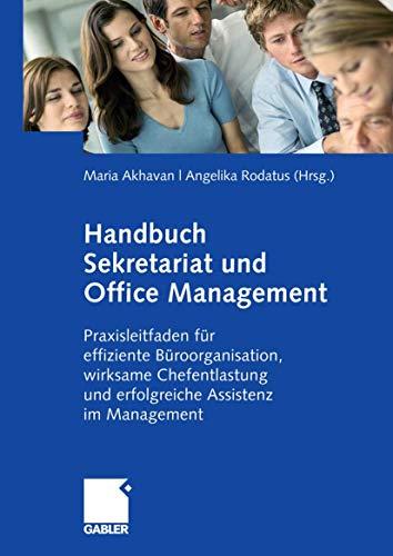 9783409127080: Handbuch Sekretariat und Office Management: Der Praxisleitfaden für effiziente Büroorganisation, wirksame Chefentlastung und erfolgreiche Assistenz im Management