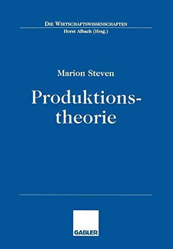 9783409129305: Produktionstheorie (Die Wirtschaftswissenschaften) (German Edition)