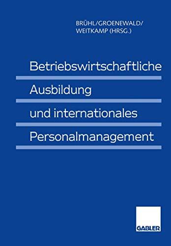 9783409130318: Betriebswirtschaftliche Ausbildung und internationales Personalmanagement
