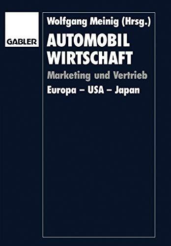 9783409131643: Automobilwirtschaft: Marketing und Vertrieb. Europa ― USA ― Japan (German Edition)