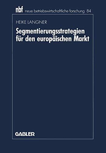 9783409132183: Segmentierungsstrategien für den europäischen Markt (neue betriebswirtschaftliche forschung (nbf))