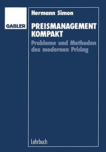 Preismanagement kompakt : Probleme und Methoden des: Simon, Hermann: