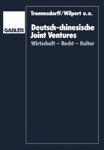 9783409133869: Deutsch-chinesische Joint Ventures: Wirtschaft, Recht, Kultur