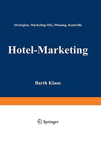 9783409136815: Hotel-Marketing: Strategien, Marketing-Mix, Planung, Kontrolle (German Edition)