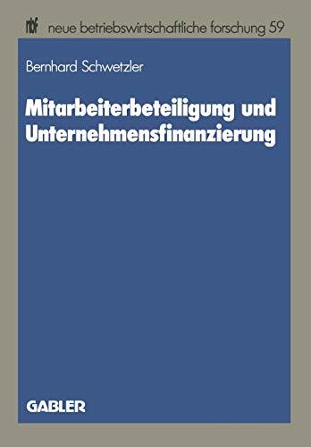 9783409137270: Mitarbeiterbeteiligung und Unternehmensfinanzierung (neue betriebswirtschaftliche forschung (nbf))