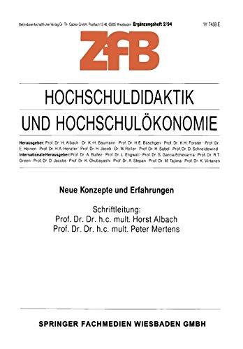 9783409137638: Hochschuldidaktik und Hochschulökonomie: Neue Konzepte und Erfahrungen (Zeitschrift für Betriebswirtschaft)