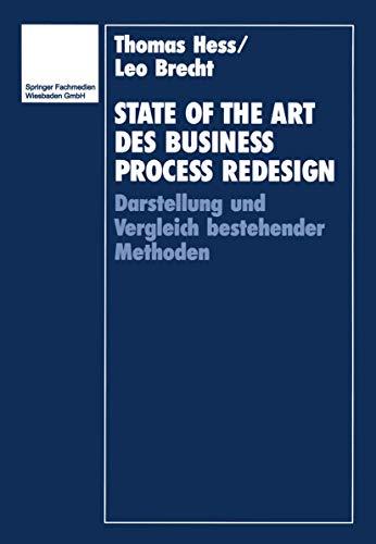 9783409137867: State of the Art des Business Process Redesign: Darstellung und Vergleich bestehender Methoden (German Edition)