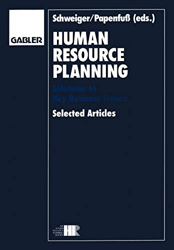 Human resources planning. Solutions to key business issues. Selected articles.
