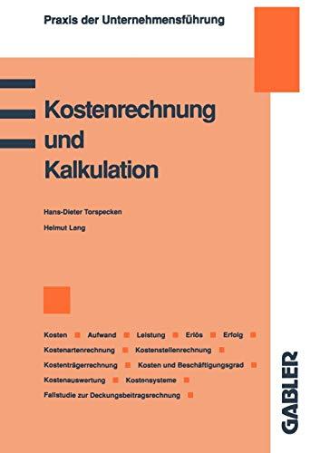 9783409139694: Kostenrechnung Und Kalkulation (Praxis der Unternehmensführung)