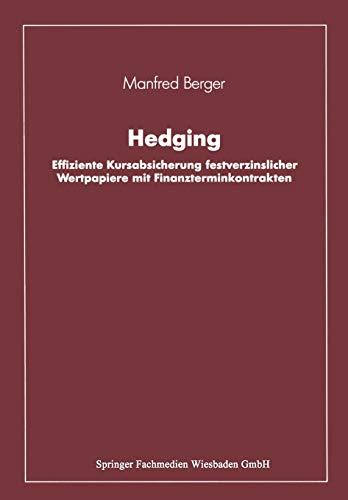 9783409140287: Hedging: Effiziente Kursabsicherung festverzinslicher Wertpapiere mit Finanzterminkontrakten