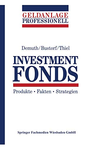 9783409141444: Investment Fonds: Produkte · Fakten · Strategien