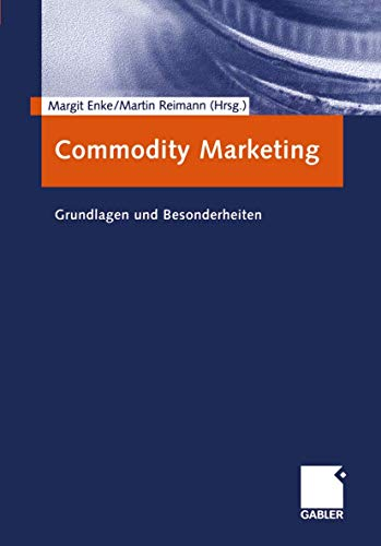 9783409142540: Commodity Marketing: Grundlagen und Besonderheiten