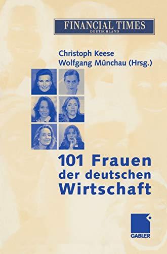 9783409150118: 101 Frauen der deutschen Wirtschaft (German Edition)