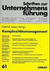 9783409179386: Komplexitätsmanagement (Schriften zur Unternehmensführung) (German Edition)