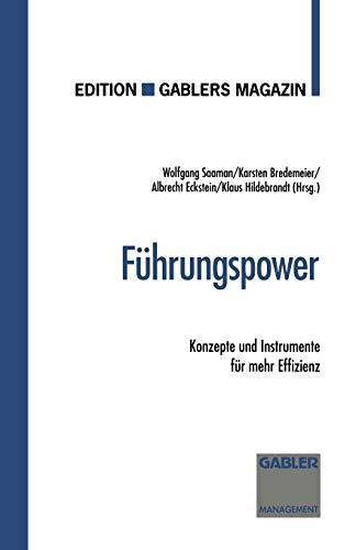9783409187244: Führungspower: Konzepte und Instrumente für mehr Effizienz (German Edition)