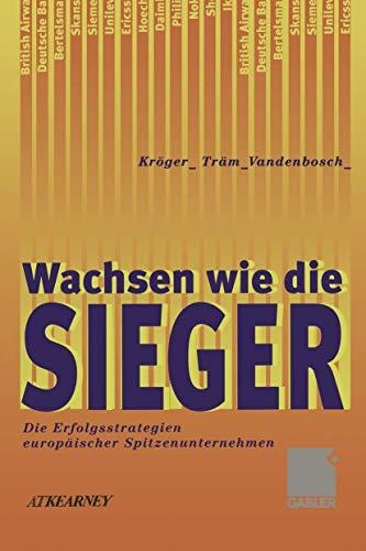 Wachsen wie die Sieger - Die Erfolgsstrategien: Kröger, Fritz; Träm,
