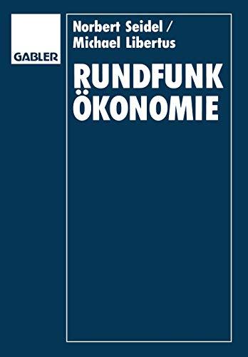 9783409190930: Rundfunkökonomie: Organisation, Finanzierung und Management von Rundfunkunternehmen (German Edition)