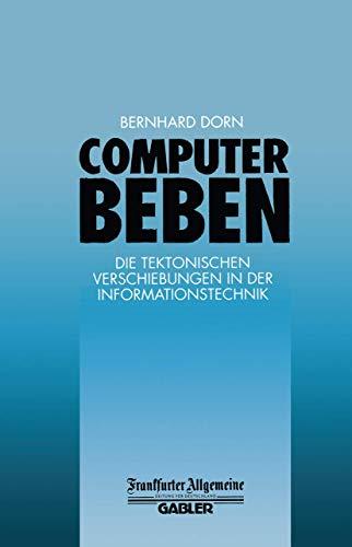 9783409193078: Computerbeben: Die Tektonischen Verschiebungen in der Informationstechnik (FAZ - Gabler Edition)