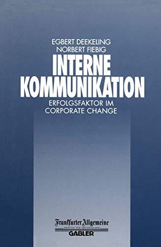 9783409193214: Interne Kommunikation (Faz - Gabler Edition)