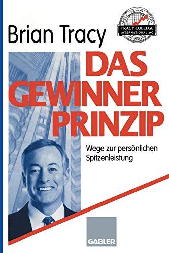 9783409194105: Das Gewinner-Prinzip: Wege zur persönlichen Spitzenleistung (German Edition)