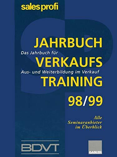 9783409194198: Jahrbuch Verkaufstraining 98/99: Das Jahrbuch für Aus- und Weiterbildung im Verkauf