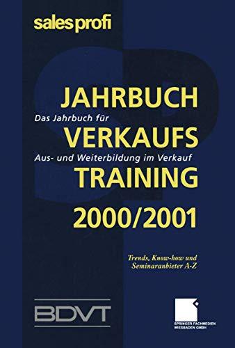 9783409194211: Jahrbuch Verkaufstraining 2000/2001: Das Jahrbuch für Aus- und Weiterbildung im Verkauf