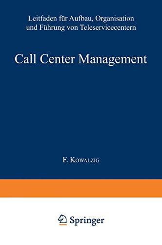 9783409195706: Call Center Management: Leitfaden für Aufbau, Organisation und Führung von Teleservicecentern