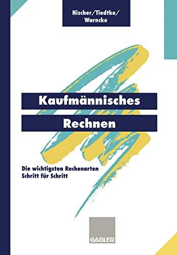 9783409197311: Kaufmännisches Rechnen, Lehrbuch