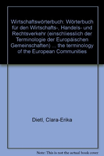 Commercial dictionary: Dictionary of commercial, business, and: Dietl, Clara-Erika