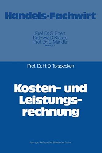 9783409213240: Kosten- und Leistungsrechnung (German Edition)