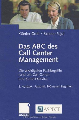 9783409214247: Das ABC des Call Center Management. Die wichtigsten Fachbegriffe rund um Call Center und Kundenservice