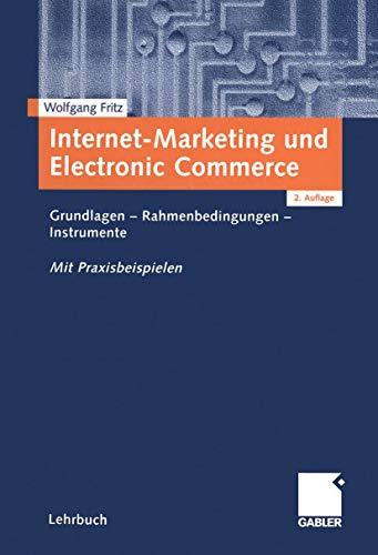 9783409216630: Internet-Marketing und Electronic Commerce: Grundlagen - Rahmenbedingungen - Instrumente