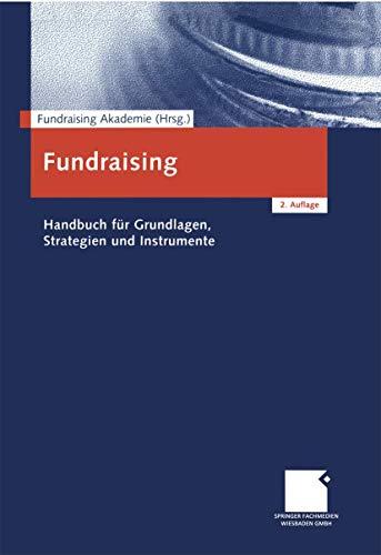 9783409216722: Fundraising: Handbuch für Grundlagen, Strategien und Instrumente