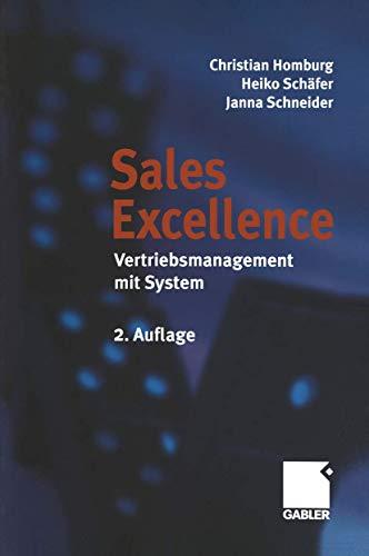 Sales Excellence. Vertriebsmanagement mit System. [Gebundene Ausgabe]Christian: Christian Homburg (Autor),