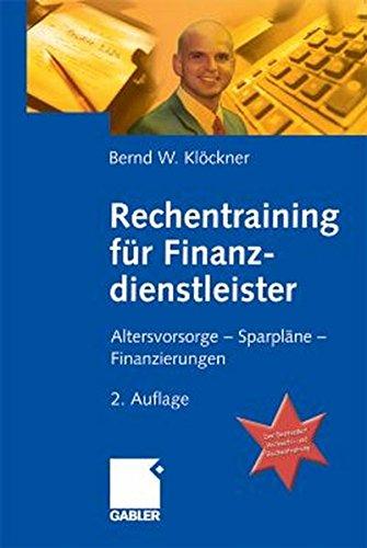 9783409218627: Rechentraining für Finanzdienstleister. Altersvorsorge - Sparpläne -Finanzierungen
