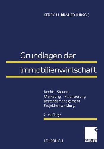 9783409221078: Grundlagen der Immobilienwirtschaft. Recht - Steuern - Marketing - Finanzierung - Bestandsmanagement - Projektentwicklung