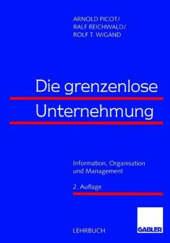9783409222143: Die grenzenlose Unternehmung. Information, Organisation und Management. Lehrbuch zur Unternehmensführung im Informationszeitalter
