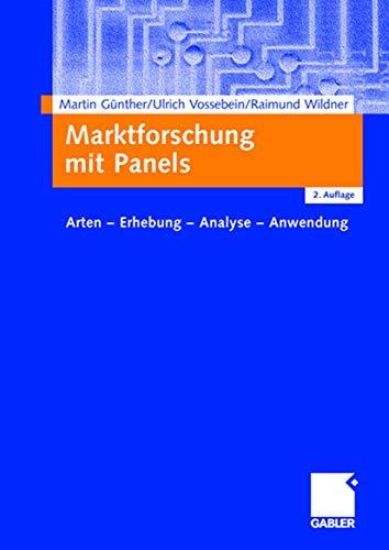 9783409222440: Marktforschung mit Panels: Arten - Erhebung - Analyse - Anwendung