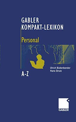 9783409222846: Gabler Kompakt-Lexikon Personal: 1.000 Begriffe zu Personalwirtschaft, Personalmanagement, Arbeits- und Sozialrecht nachschlagen, verstehen, anwenden