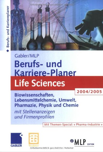 9783409224307: Gabler/MLP Berufs- und Karriere-Planer 2004/2005. Life Sciences