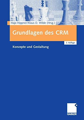 9783409225182: Grundlagen des CRM: Konzepte und Gestaltung