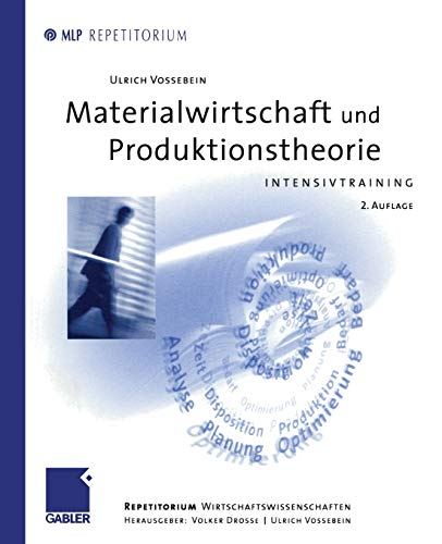 9783409226127: Materialwirtschaft und Produktionstheorie: Intensivtraining (MLP Repetitorium: Repetitorium Wirtschaftswissenschaften)