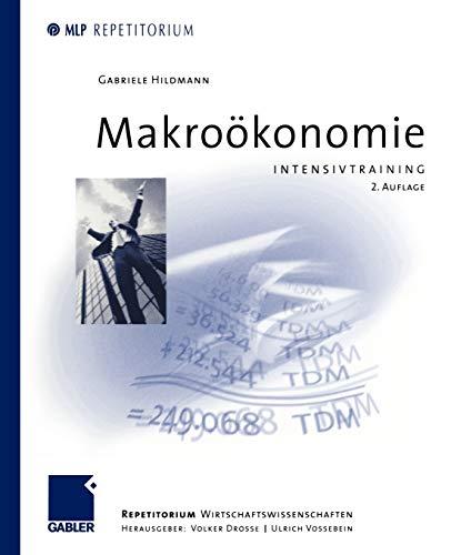9783409226172: Makroökonomie: Intensivtraining (MLP Repetitorium: Repetitorium Wirtschaftswissenschaften) (German Edition)