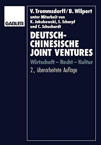 9783409233866: Deutsch-chinesische Joint Ventures: Wirtschaft - Recht - Kultur